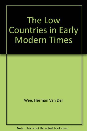 The Low Countries in Early Modern Times