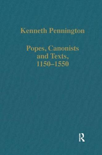 9780860783879: Popes, Canonists and Texts, 1150–1550 (Variorum Collected Studies)