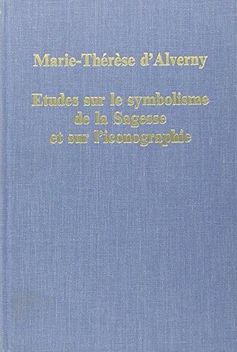 9780860783909: Etudes Sur Le Symbolisme De LA Sagesse Et Sur L'Iconographie (Collected Studies) (French Edition)