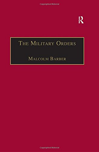 9780860784388: The Military Orders Volume I: Fighting for the Faith and Caring for the Sick
