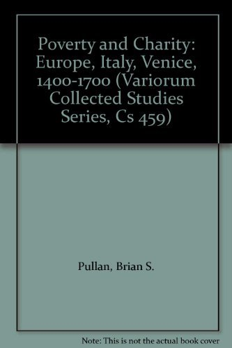 9780860784463: Poverty and Charity: Europe, Italy, Venice, 1400–1700 (Variorum Collected Studies)