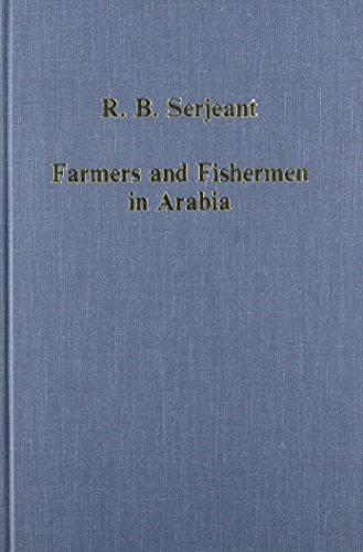 9780860784913: Farmers and Fishermen in Arabia: Studies in Customary Law and Practice (Collected Studies Series, Cs494)