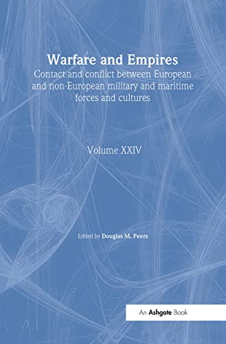 9780860785286: Warfare and Empires: Contact and Conflict Between European and Non-European Military and Maritime Forces and Cultures (An Expanding World: The European Impact on World History, 1450 to 1800)