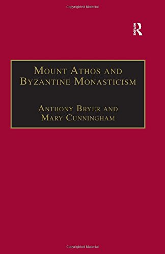 9780860785514: Mount Athos and Byzantine Monasticism: Papers from the Twenty-Eighth Spring Symposium of Byzantine Studies, University of Birmingham, March 1994 for the Promotion of Byzantine Studies