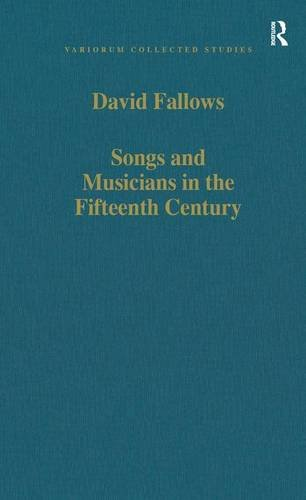9780860785613: Songs and Musicians in the Fifteenth Century (Variorum Collected Studies)