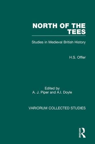 North of the Tees: studies in Medieval British history