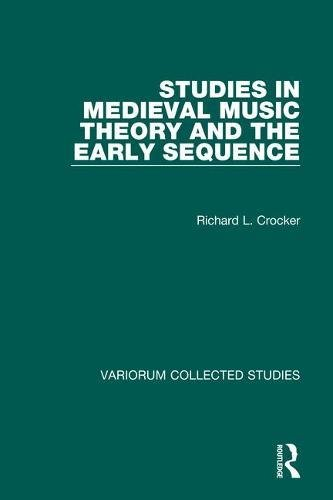 9780860786436: Studies in Medieval Music Theory and the Early Sequence (Variorum Collected Studies)