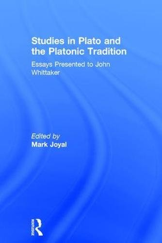 9780860786474: Studies in Plato and the Platonic Tradition: Essays Presented to John Whittaker