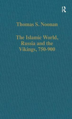 9780860786573: The Islamic World, Russia and the Vikings, 750–900: The Numismatic Evidence (Variorum Collected Studies)