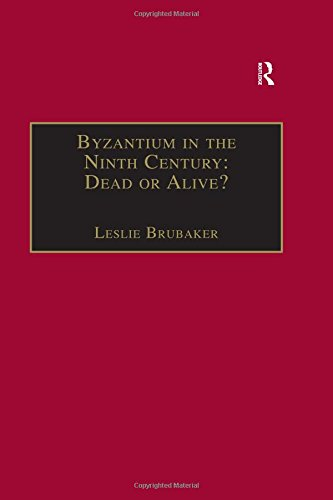 9780860786863: Byzantium in the Ninth Century: Dead or Alive?: Papers from the Thirtieth Spring Symposium of Byzantine Studies, Birmingham, March 1996 (Publications ... for the Promotion of Byzantine Studies)