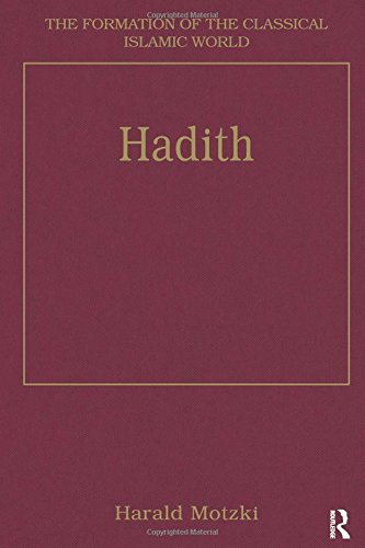 9780860787044: Hadith: Origins and Developments (The Formation of the Classical Islamic World)