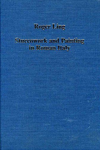 9780860787860: Stuccowork and Painting in Roman Italy (Collected Studies)