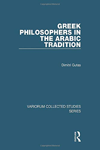 9780860788379: Greek Philosophers in the Arabic Tradition