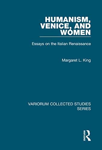 9780860789321: Humanism, Venice, and Women: Essays on the Italian Renaissance