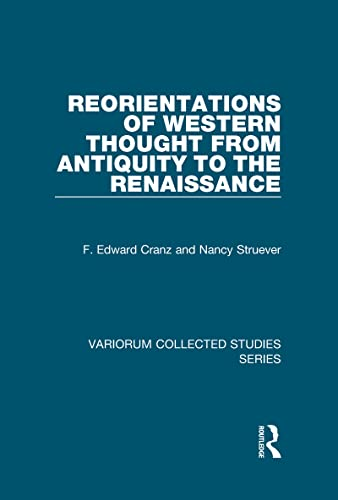 9780860789833: Reorientations of Western Thought from Antiquity to the Renaissance (Variorum Collected Studies)