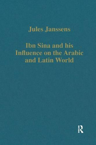 9780860789871: Ibn Sina and his Influence on the Arabic and Latin World (Variorum Collected Studies)
