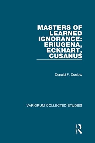 9780860789956: Masters of Learned Ignorance: Eriugena, Eckhart, Cusanus (Variorum Collected Studies)