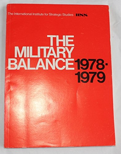 9780860790228: Military Balance 1978-79