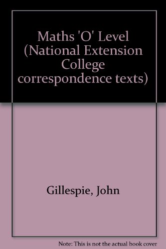 9780860824664: Maths 'O' Level (National Extension College correspondence texts)