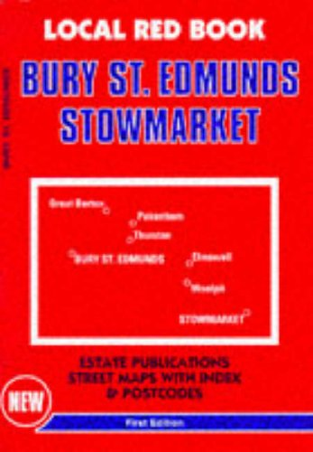 9780860847441: Bury St.Edmunds and Stowmarket (Local Red Book)