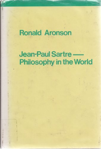 9780860910015: Jean-Paul Sartre: Philosophy in the World