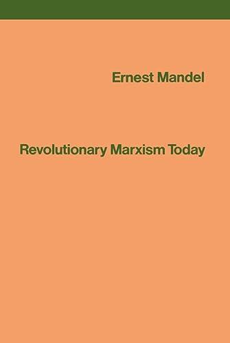 9780860910244: Revolutionary Marxism Today