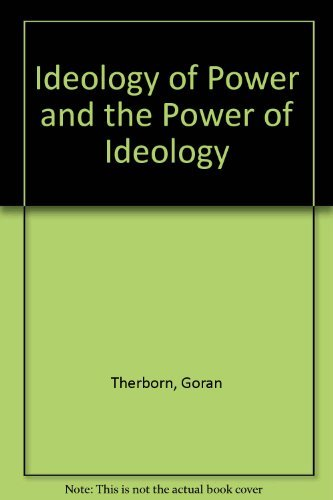 9780860910343: Ideology of Power and the Power of Ideology