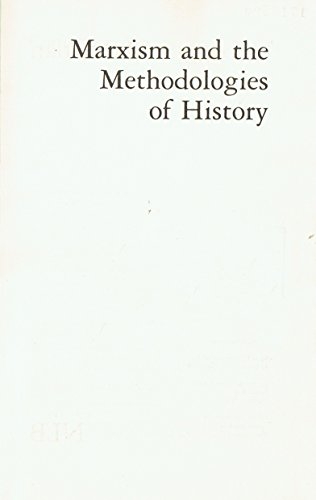 9780860910459: Marxism and the Methodologies of History