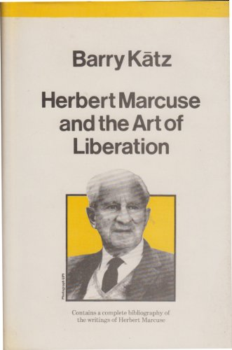 9780860910503: Herbert Marcuse and the Art of Liberation