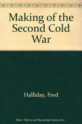 9780860910534: Making of the Second Cold War