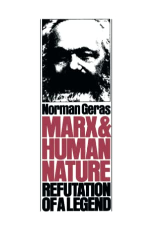 9780860910664: Marx and Human Nature: Refutation of a Legend (Radical Thinkers)