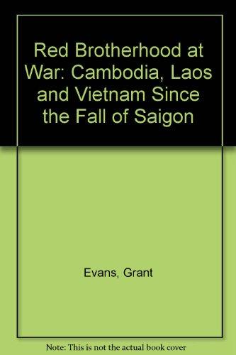 9780860910909: Red Brotherhood at War: Cambodia, Laos and Vietnam Since the Fall of Saigon