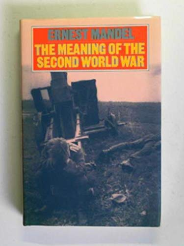 9780860911302: The Meaning of the Second World War (World History Series)