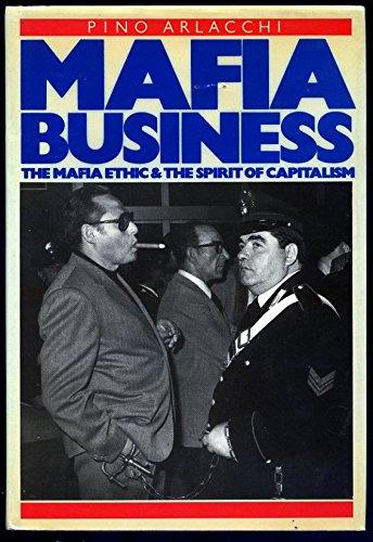 9780860911357: Mafia business: The Mafia ethic and the spirit of capitalism