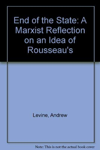 9780860911708: End of the State: A Marxist Reflection on an Idea of Rousseau's