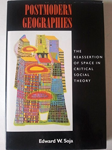 9780860912255: Postmodern Geographies: The Reassertion of Space in Critical Social Theory (Haymarket Series)