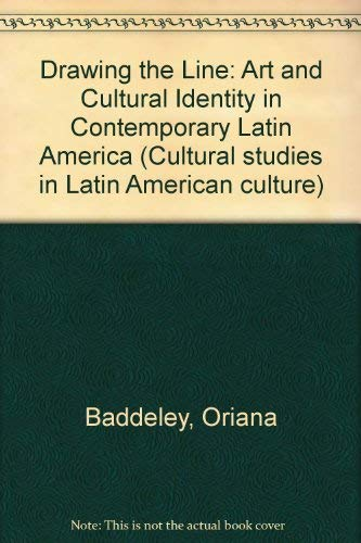 9780860912392: Drawing the Line: Art and Cultural Identity in Contemporary Latin America (Cultural studies in Latin American culture)