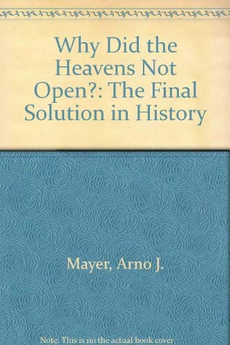 9780860912675: Why Did the Heavens Not Open?: The