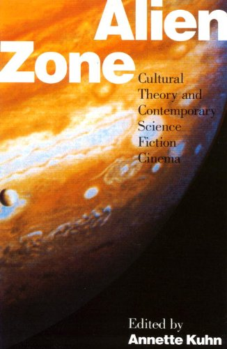 9780860912781: Alien Zone: Cultural Theory and Contemporary Science Fiction Cinema