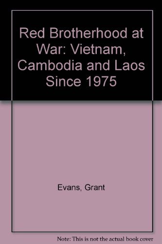9780860912859: Red brotherhood at war: Vietnam, Cambodia, and Laos since 1975