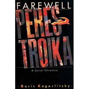 9780860912927: Farewell Perestroika: A Soviet Chronicle
