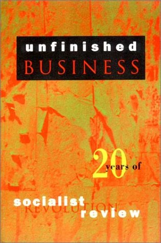 9780860913078: Unfinished Business: Twenty Years of Socialist Review