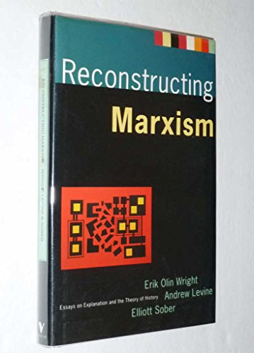 9780860913429: Reconstructing Marxism: Essays on Explanation and the Theory of History