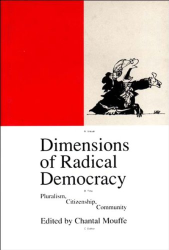 9780860913443: Dimensions of Radical Democracy: Pluralism and Citizenship (Phronesis S.)