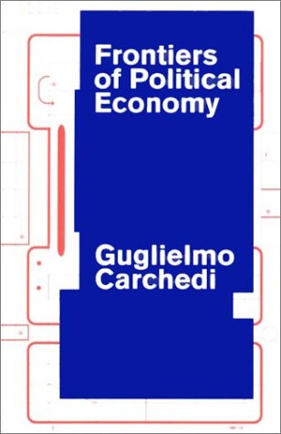 9780860913467: Frontiers of Political Economy