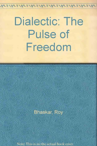 9780860913689: Dialectic: The Pulse of Freedom