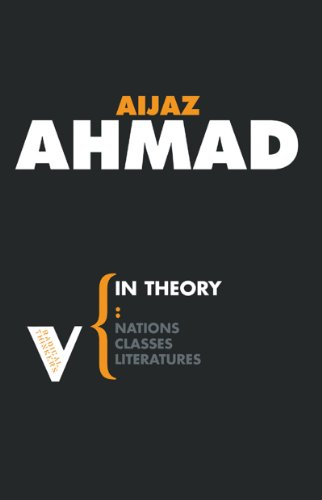 9780860913726: In Theory: Classes, Nations, Literatures