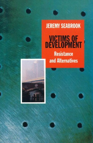9780860913856: Victims of Development: Resistance and Alternatives
