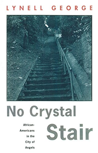 9780860913894: No Crystal Stair: African-Americans in the City of Angels (Haymarket Series)