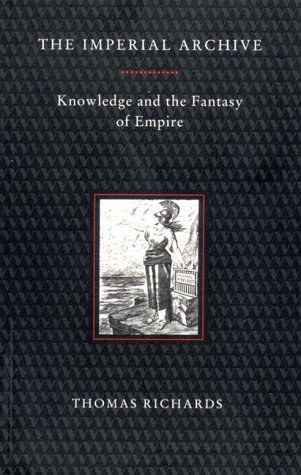 9780860914006: The Imperial Archive: Knowledge and Fantasy of Empire